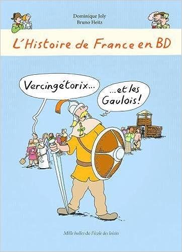 Histoire de France en BD - Vercingetorix et les Gaulois