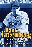Hank Greenberg, Hank Greenberg and Ira Berkow, 1892049236
