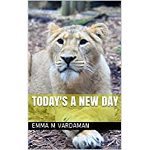 Today's A New Day (The Best of Aaron Solomon Poetry Series Book 11)
