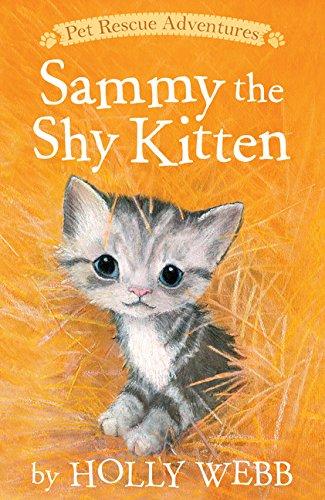 Read Online Sammy the Shy Kitten (Pet Rescue Adventures) ebook
