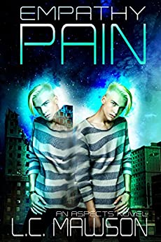Empathy/Pain (Aspects Book 3) by [Mawson, L.C.]