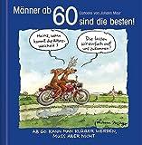 Männer ab 60 sind die besten!: Cartoon-Geschenkbuch
