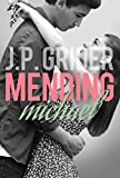 Mending Michael (Hunter Hill University Series Book 2)