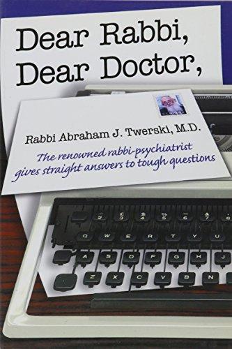Dear Rabbi, Dear Doctor