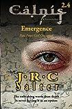 Girl Corrupted (the Calnis Chronicles: Emergence #4), J. Salter, 1492179620