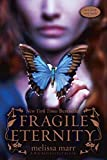 Fragile Eternity (Wicked Lovely, Book 3)