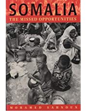 Somalia: The Missed Opportunities
