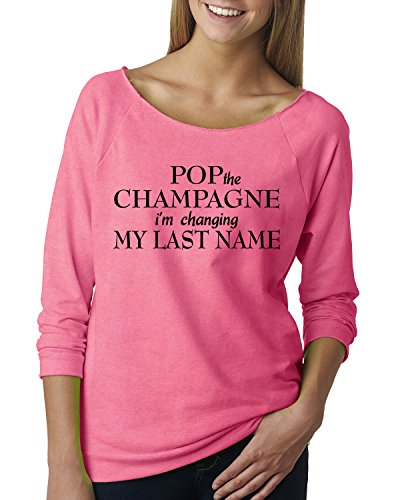Pop The Champagne I'm Changing My Last Name Off Shoulder T-Shirt Pink - Pink Name Last