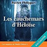 Les cauchemars d'Héloïse (Les enquêtes de Dimitri Boizot 6) | Patrick Philippart