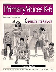 Paperback Primary Voices K-6 : The First Year Collection (Primary Voices K-6, Volume 2 Number 1) Book