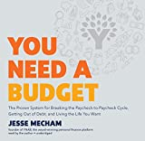 img - for You Need a Budget: The Proven System for Breaking the Paycheck-to-Paycheck Cycle, Getting Out of Debt, and Living the Life You Want book / textbook / text book