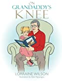 img - for On Grandaddy's Knee book / textbook / text book