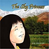 The Sky Princess, Jon Spangler, 1432715577