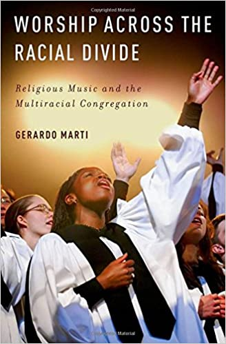 Worship across the Racial Divide: Religious Music and the
