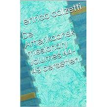 De Amerikaansk missionary volumes 44-49 (Frisian Edition)