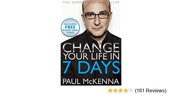 Change your life in seven days kindle edition by paul mckenna change your life in seven days kindle edition by paul mckenna self help kindle ebooks amazon fandeluxe Choice Image