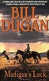 Madigan's Luck, Bill Dugan, 0061006777