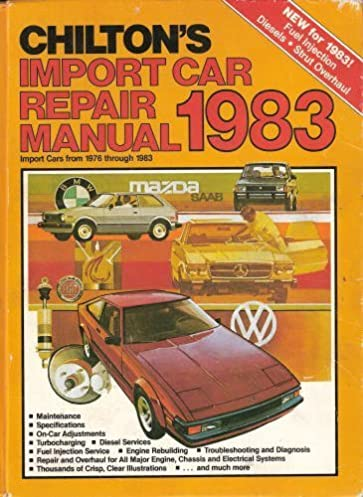 chilton s import car repair manual 1983 import cars from 1976 rh amazon com 2000 Jimmy Repair Manual 2000 Jimmy Repair Manual