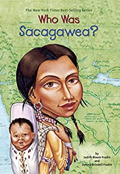Who Was Sacagawea? (Who Was...?) by [Fradin, Judith Bloom, Dennis Brindell Fradin]