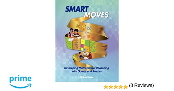 Amazon.com: Smart Moves: Developing Mathematical Reasoning with ...