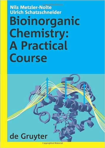 Bioinorganic Chemistry: A Practical Course: Nils Metzler