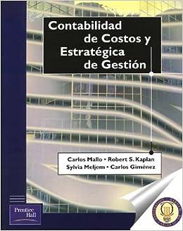 Contabilidad de Costos y Estrategia de Gestion-Pack-La Contabilidad Creativa: Amazon.es: Cano Rodriguez, Manuel, Mallo, Carlos, Kaplan, Robert: Libros