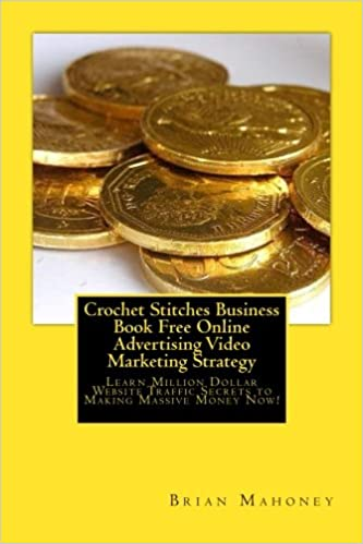 Crochet Stitches Business Book Free Online Advertising Video