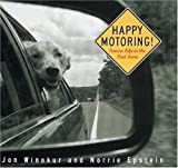 img - for Happy Motoring: Canine Life in the Fast Lane book / textbook / text book