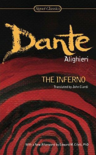 The Inferno (Signet Classics) (Best Dante Inferno Translation)