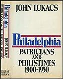 Philadelphia, Patricians and Philistines, 1900-1950