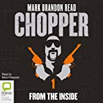 Chopper 1: From the Inside | Mark Brandon Read
