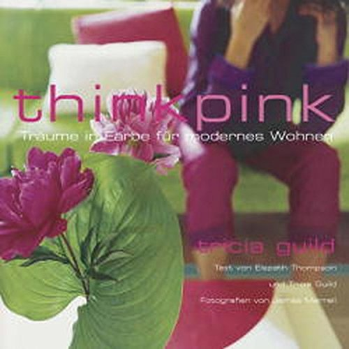 Think Pink: Träume in Farbe für modernes Wohnen