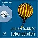 Lebensstufen Hörbuch von Julian Barnes Gesprochen von: Wolfram Koch