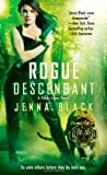 Rogue Descendant, Jenna Black, 1476700087