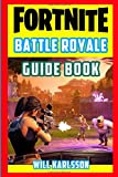 #9: Fortnite Battle Royale Guide Book: Fun Facts, Trivia, Tips, Tricks, and Strategy for Fortnite Battle Royale