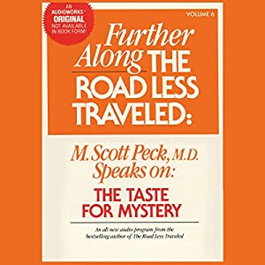 Further Along the Road Less Traveled: The Taste for Mystery Audiobook