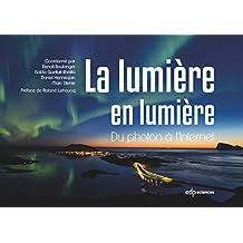 Lumière en lumière (French Edition)