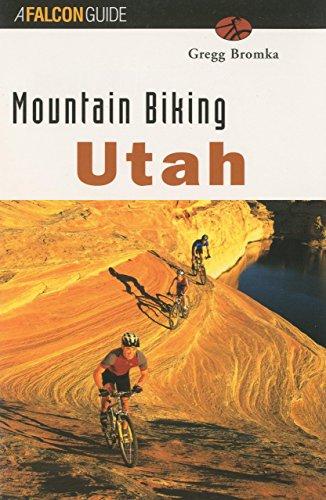 Mountain Biking Utah (rev) (State Mountain Biking Series)