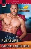 Field of Pleasure, Farrah Rochon, 037386227X