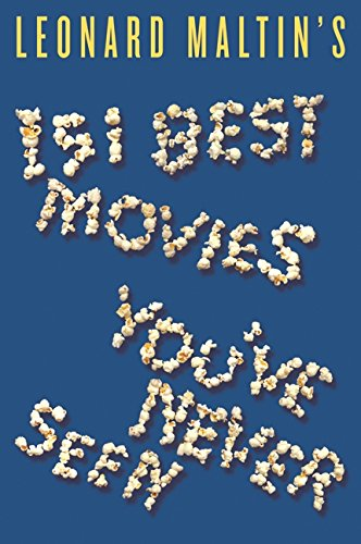 Pdf Entertainment Leonard Maltin's 151 Best Movies You've Never Seen