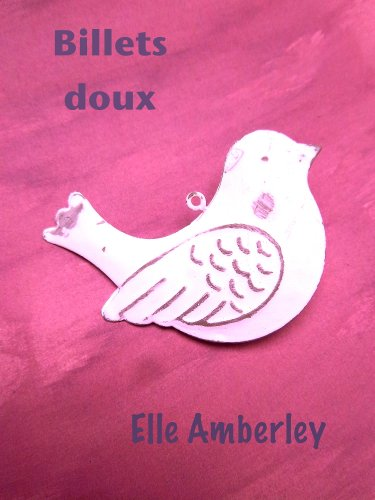 Billets doux (French Edition)