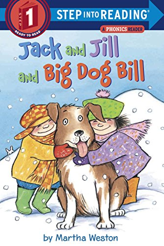 Jack and Jill and Big Dog Bill: A Phonics Reader (Step Into Reading) (Christmas Languages Many In)