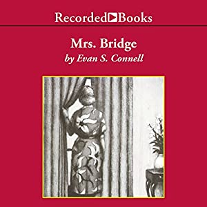 Mrs. Bridge Audiobook