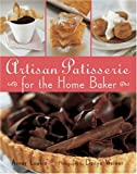 img - for Artisan Patisserie for the Home Baker book / textbook / text book
