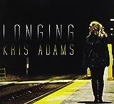 Longing by Kris Adams