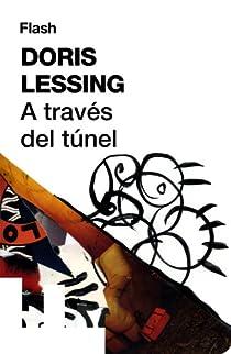 A través del túnel par Lessing