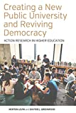 "BOOKS RECEIVED: Morten Levin and Davydd J. Greenwood, ""Creating a New Public University and Reviving Democracy: Action Research in Higher Education"""