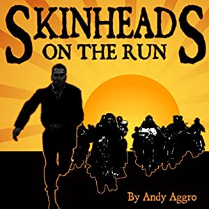 Skinheads on the Run Audiobook
