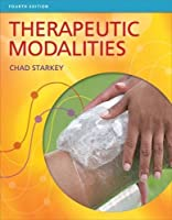 Therapeutic Modalities, 4th Edition Front Cover