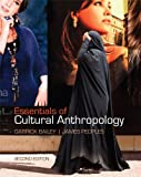 Bundle: Essentials of Cultural Anthropology, 2nd + Anthropology Resource Center Printed Access Card, Garrick Bailey, James Peoples, 111148550X